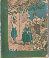 Rare Almanach De La Famille Française 1941 - 1939-45