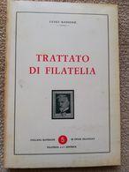 BIBLIOTECA FILATELICA: TRATTATO DI FILATELIA DI SASSONE LUIGI....RARO!!! - Philately And Postal History