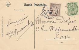 669/27 - Carte-Vue TP 83 LIEGE DEPART 1908 Vers PARIS - Taxée 10 C En France - 1893-1907 Wappen