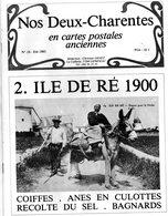 REGIONALISME -  NOS  DEUX - CHARENTES En Cartes Postales Anciennes - N° 18 - Ile De Ré 1900 - Coiffes, Anes En Culottes, - Poitou-Charentes