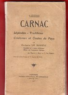 Libro 1928 CARNAC Légendes Traditions Coutumes & Contes Kérions Korigan Spontails Revenants Maisons Hantées - Bretagne