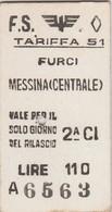Biglietto Treno - Furci / Messina Centrale - Chemins De Fer