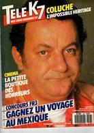 Tele K7 N°196 Coluche Juin 1987   +++TBE+++ PORT GRATUIT - Fernsehen