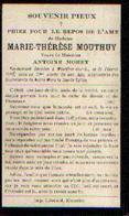 Souvenir Mortuaire MOUTHUY Marie-Thérèse (1840-1910) Vve MORET, A. Morte à MOUSTIER-SUR-SAMBRE - Images Religieuses