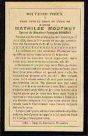Souvenir Mortuaire MOUTHUY Mathilde (1834-1908) ép. DUCHÊNE, F. Morte à MOUSTIER-SUR-SAMBRE - Images Religieuses