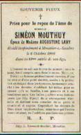 Souvenir Mortuaire MOUTHUY Siméon (1825-1906) Mort à MOUSTIER-SUR-SAMBRE - Images Religieuses