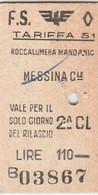 Biglietto Treno - Roccalumera Mandanio / Messina Centale - Chemins De Fer
