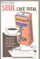 Grégoire RAVERDY Il N'y A Qu'un Seul Café TOTAL RAVERDY - Café & Thé
