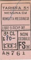 Biglietto Treno - Messina Centrale / Rometta Messinese - Chemins De Fer