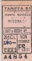 Biglietto Treno - Ponte Schiavo / Messina Centale - Chemins De Fer