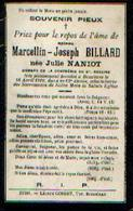 Souvenir Mortuaire NANIOT Julie (1848-1910) ép. BILLARD, M. Morte à BOSSIERES - Images Religieuses