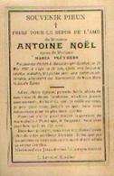 Souvenir Mortuaire NOËL Antoine (1879-1907) Mort à MOUSTIER-SUR-SAMBRE - Images Religieuses