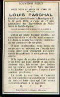 Souvenir Mortuaire PASCHAL Louis (1995-1912)) Mort à MONTIGNY-SUR-SAMBRE Inhumé à MOUSTIER-SUR-SAMBRE - Images Religieuses