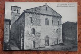 CHAMPAGNE (07) - L'EGLISE - MONUMENT HISTORIQUE - France