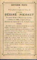 Souvenir Mortuaire PIERRET Dédiré (1892-1908) Mort à MOUSTIER-SUR-SAMBRE - Images Religieuses