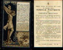 Lot De 2 Souvenirs Mortuaires Différents PIETQUIN Ignace (1851-1920) Né à HAM -SUR-SAMBRE Mort à MOUSTIER-SUR-SAMBRE - Images Religieuses