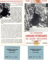 SAINT  - NECTAIRE -  Fontaine Pétrifiante - 2 Dépliants Touristiques  + 2 Tickets D'entrée. - Dépliants Touristiques