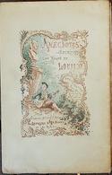 ANECDOTES SECRETES DU REGNE DE LOUIS XV Portefeuille D Un Petit Maitre Par DE PARNE. Chez Rouveyre En 1882 - 1801-1900
