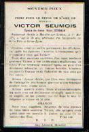 Souvenir Mortuaire SEUMOY Victor (1876-1912) Mort à MOUSTIER-SUR-SAMBRE - Images Religieuses
