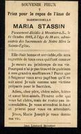 Souvenir Mortuaire STASSIN Maria (1893-1911) Morte à MOUSTIER-SUR-SAMBRE - Images Religieuses
