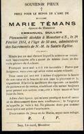 Souvenir Mortuaire TEMANS Marie (1864-1914) ép. DULLIER, E. Morte à MOUSTIER-SUR-SAMBRE - Images Religieuses