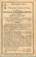 Souvenir Mortuaire VASAMILLIETTE François (1842-1898) Mort à MOUSTIER-SUR-SAMBRE - Images Religieuses