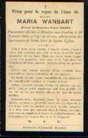 Souvenir Mortuaire WANSART Maria (1874-1905) ép. PILOIS, E. Mort à MOUSTIER -SUR-SAMBRE - Images Religieuses