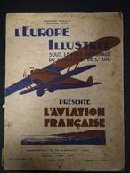 Revue L'Europe Illustrée Ministère De L'Air Aviation Française 1930 Le Brix Aviateur Aéronautique Avion Lignes Aériennes - Livres, BD, Revues