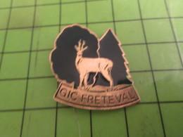 1110 Pins Pin's / Rare & Belle Qualité THEME : ANIMAUX / CHEVREUIL CHASSE GIC FRETEVAL - Animals