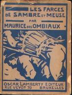 « Les Farces De Sambre Et Meuse » Des OMBIAUX, Mauruce – Ed. O. Lamberty, Bxl (1907) - Cultuur