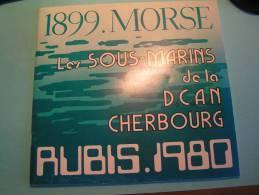 Les Sous Marins De La DCAN De Cherbourg - Liste Des 87 Premiers SM Construits à Cherbourg - Livres