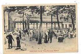 NANCY  (cpa 54)  Grand Café Glacier - Place Stanislas   -  L 1 - Nancy