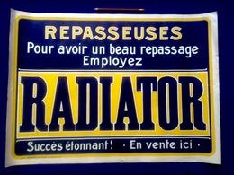 AFFICHE REPASSEUSES POUR AVOIR UN BEAU REPASSAGE EMPLOYEZ RADIATOR Pub Reclame Lithographie MARCI Bruxelles R117 - Affiches