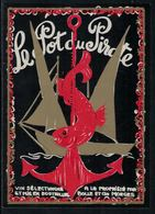 Rare // Etiquette De Vin // Bateau à Voile // Le Pot Du Pirate - Bateaux à Voile & Voiliers