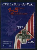 Rare // Etiquette De Vin // Gymnastique // Epesses, 125ème Anniversaire De La Société De Gymnastique La Tour-de-Peilz - Etiquettes