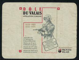 Rare // Etiquette De Vin // Militaire // Dôle Du Valais,50ème Anniversaire De La Mobilisation De 1939 - Militaire