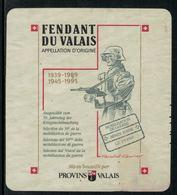 Rare // Etiquette De Vin // Militaire // Fendant Du Valais,50ème Anniversaire De La Mobilisation De 1939 - Militaire