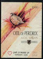 Rare // Etiquette De Vin // Oiseaux // Oeil De Perdrix Du Valais, La Perdrix - Etiquettes