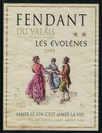 Rare // Etiquette De Vin // Costumes Traditionnels // Fendant, Les Evolène - Costumes Traditionnels