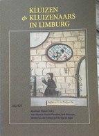 Boek : Kluizen En Kluizenaars In Limburg - Histoire
