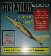 Revue Aviation 2000 N°18 Décembre 1973 Alpha Jet - L'Aéro Commander 112 - Aéro-club Du Limousin - Emblèmes ... - Aviation