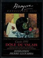 Rare // Etiquette De Vin // Art-Peintue // Dôle Du Valais, Fondation Gianada, Braque - Art