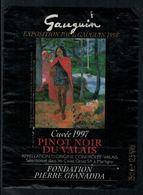 Rare // Etiquette De Vin // Art-Peintue // Pinot Noir Du Valais, Fondation Gianadda, Gauguin - Art