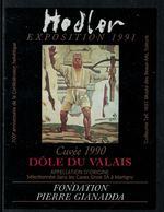 Rare // Etiquette De Vin // Art-Peintue // Dôle Du Valais, Fondation Gianadda, Hodler - Art
