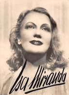 "0833 ""ISA MIRANDA - INES ISABELLA SAMPIETRO - MILANO 1908/ GARBATELLA 1982 - ATTRICE "" AUTOGRAFO.  CART NON SPED - Artistes"