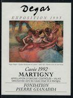 Rare // Etiquette De Vin // Art-Peintue // Martigny, Fondation Gianadda, Degas - Art