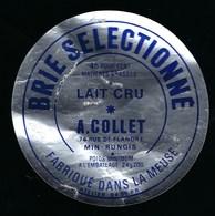 Etiquette Fromage Brie Sélectionné  45%mg Fabriqué Dans La Meuse 55 A Collet Min De Rungis - Fromage