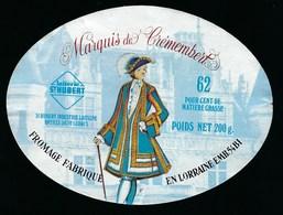 Etiquette Fromage Marquis De Crémembert  Fabriqué En Lorraine Laiterie De St Hubert  54 Ludres - Fromage