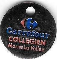 Jeton De Caddie Argenté  Magasin  Carrefour  COLLEGIEN  Marne  La  Vallee  ( 77 ) Recto  Verso - Jetons De Caddies