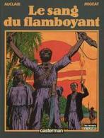 Le Sang Du Flamboyant De Auclair EO - Livres, BD, Revues